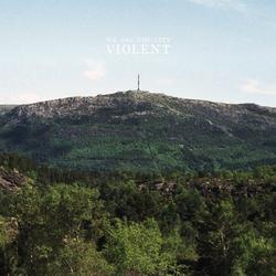 Violent - We Are The City