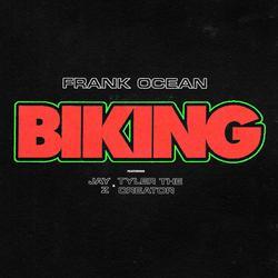 Biking (Single) - Frank Ocean -  Jay-Z -  Tyler -  The Creator