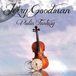 Violin Fantasy - Jerry  Goodman