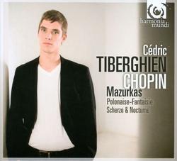 Chopin - Mazurkas; Polonaise-Fantaisie; Scherzo & Nocturne - Cédric Tiberghien