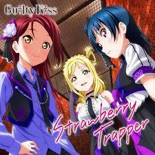 Strawberry Trapper - Guilty Kiss