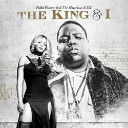 The King & I - Faith Evans -  The Notorious B.I.G.