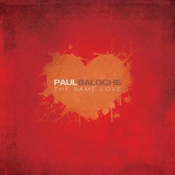 The Same Love - Paul Baloche