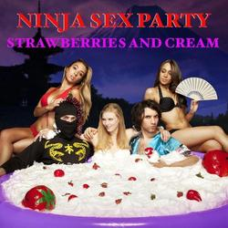 Strawberries And Cream - Ninja Sex Party