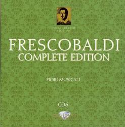 Frescobaldi - Complete Edition CD 6 (No. 3) - Roberto Loreggian -  Ensemble ConSerto Musico