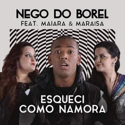 Esqueci Como Namora (Single) - Nego Do Borel