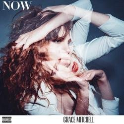NOW (Single) - Grace Mitchell