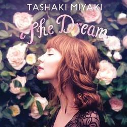 The Dream - Tashaki Miyaki