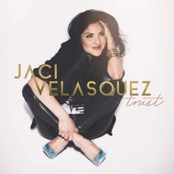 Trust - Jaci Velasquez