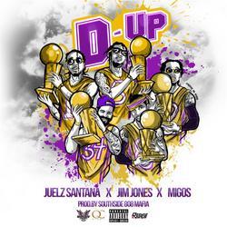 D Up (Single) - Julez Santana -  Jim Jones -  Migos