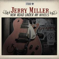 New Road Under My Wheels - Jerry Miller