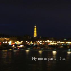 Fly Me To Paris (Single) - Minso
