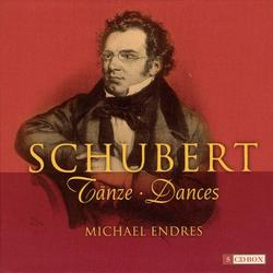 Schubert -  Tänze, Dances CD 2 - Michael Endres