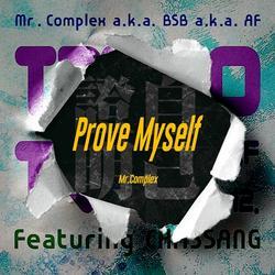 Prove Myself (Single) - Mr.Complex