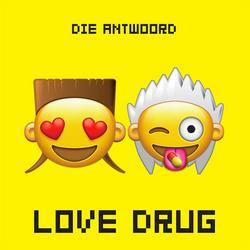Love Drug (Single) - Die Antwoord
