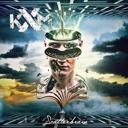 Scatterbrain - KXM