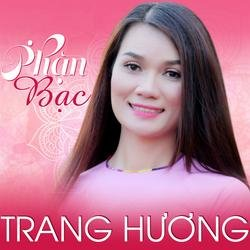 Phận Bạc - Trang Hương