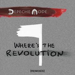 Where's The Revolution (Remixes) (EP) - Depeche Mode