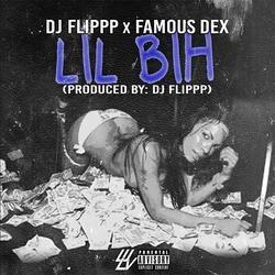 Lil Bih (Single) - Famous Dex