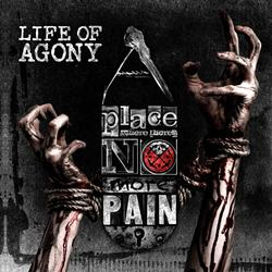 A Place Where There's No More Pain - Life Of Agony
