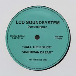 Call The Police / American Dream (Single) - LCD Soundsystem