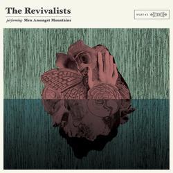 Men Amongst Mountains - The Revivalists