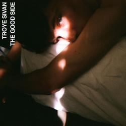 The Good Side (Single) - Troye Sivan