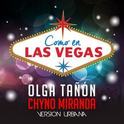Como En Las Vegas (Versión Urbana) - Olga Tañon - Chyno Miranda