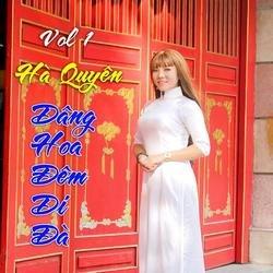 Dâng Hoa Đêm Di Đà (Single) - Hà Quyên