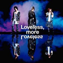Loveless, More Loveless - Megamasso