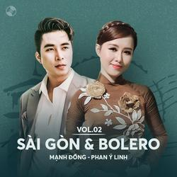 Sài Gòn & Bolero: Mạnh Đồng, Phan Ý Linh - Mạnh Đồng - Phan Ý Linh