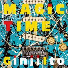 MAGIC TIME - Ginji Ito