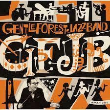 GFJB - GENTLE FOREST JAZZ BAND