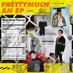 PRETTYMUCH An EP - PRETTYMUCH