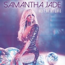 Best Of My Love - Samantha Jade