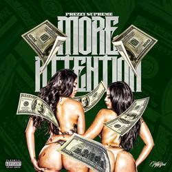 More Attention (Single) - Prezzy Supreme