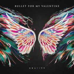 Gravity - Bullet For My Valentine