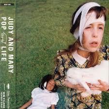 Pop Life - Judy and Mary