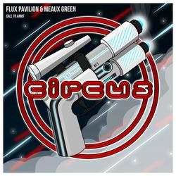 Call To Arms (Single) - Flux Pavilion - Meaux Green