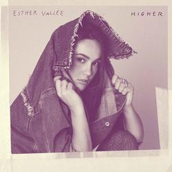 Higher (Single) - Esther Vallee