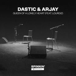 Queen Of A Lonely Heart (Acoustic Version) - Dastic - Arjay