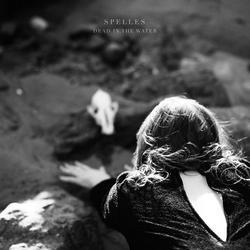 Dead IN The Water (Single) - SPELLES