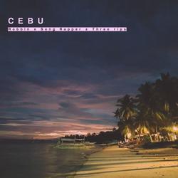 CEBU (Single) - Robbin - Three Rip - Song Rapper