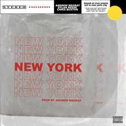 New York (Single) - Andrew Meoray - Dylan Reese - Chris Buxton