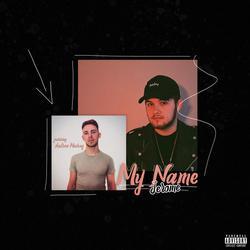 My Name (Single) - Jerome - Andrew Meoray