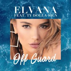 Off Guard (Single) - Elvana