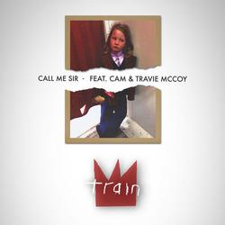 Call Me Sir (Single) - Train