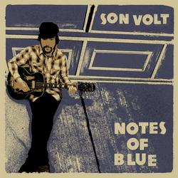 Notes Of Blue - Son Volt