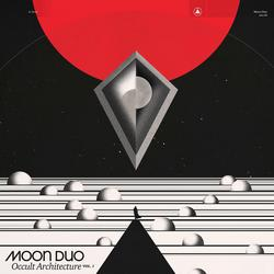 Occult Architecture, Vol. 1 - Moon Duo
