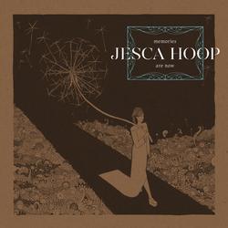 Memories Are Now - Jesca Hoop